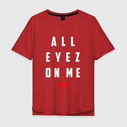 Мужская удлиненная футболка с принтом Tupac: All eyez on me, цвет: красный, артикул: 10145718305753 — фото 1