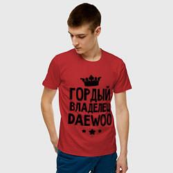 Футболка хлопковая мужская Гордый владелец Daewoo цвета красный — фото 2