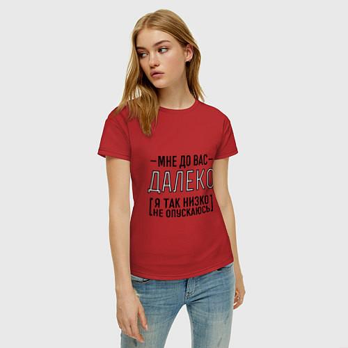 Женская футболка Мне до вас далеко / Красный – фото 3